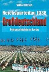 """Reichsparteitag """"Großdeutschland"""""""