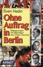 Ohne Auftrag in Berlin