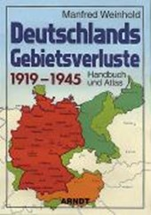 Deutschlands Gebietsverluste 1919-1945