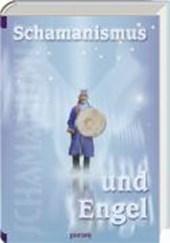 Schamanismus und Engel