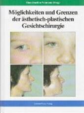 Möglichkeiten und Grenzen der ästhetisch-plastischen Gesichtschirurgie