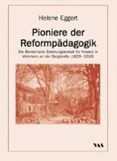Pioniere der Reformpädagogik