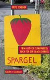 Prima ist der Klimawandel auch für den Gemüsehandel