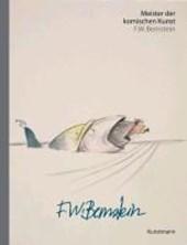 Meister der komischen Kunst: F.W. Bernstein