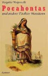 Pocahontas und andere Töchter Manitous