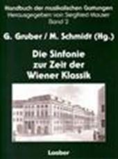 Handbuch der musikalischen Gattungen 2: Die Sinfonie zur Zeit der Wiener Klassik