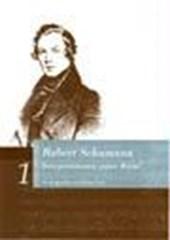 Robert Schumann. Interpretationen seiner Werke
