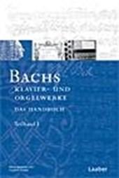 Bach-Handbuch 4. Bachs Klavier- und Orgelwerke