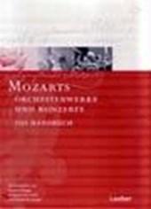 Mozarts Orchesterwerke und Konzerte