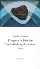 Pfingsten in Babylon. Die Erfindung der Schere