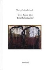 Zwei Reden über Emil Schumacher