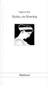 Medea, ein Monolog