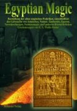 Egyptian Magic - Ägyptische Magie | E. A. Wallis Budge |