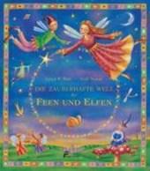 Die zauberhafte Welt der Feen und Elfen