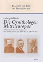 Die Ornithologen Mitteleuropas