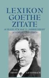 Lexikon - Goethe - Zitate