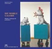 Die mobile Galerie
