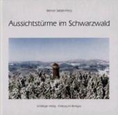 Aussichtstürme im Schwarzwald