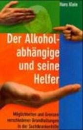 Der Alkoholabhängige und seine Helfer