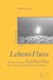 LebensFluss - Hermann Hesses Siddhartha