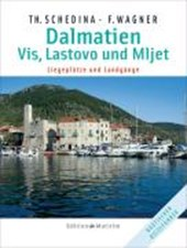 Dalmatien - Vis, Lastovo und Mljet