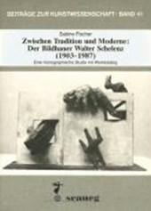 Zwischen Tradition und Moderne: Der Bildhauer Walter Schelenz (1903-1987)