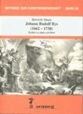 Johann Rudolf Bys (1662-1738)