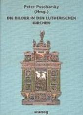 Die Bilder in den lutherischen Kirchen