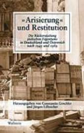 ' Arisierung' und Restitution