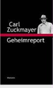 Geheimreport | Carl Zuckmayer |