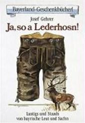 Ja, so a Lederhosn!