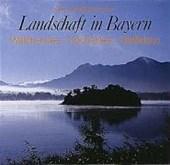 Landschaften in Bayern