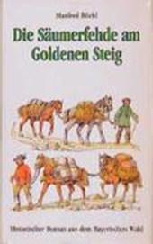 Die Säumerfehde am Goldenen Steig