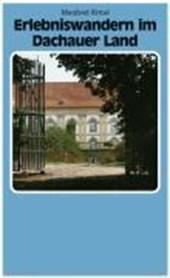 Erlebniswandern im Dachauer Land