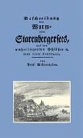 Beschreibung des Wurm- oder Starenbergersees und der umherliegenden Schlösser