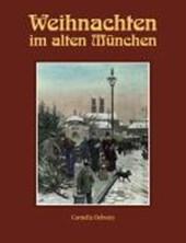 Weihnachten im alten München