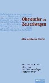 Ohrwuzler und Zeiserlwagen