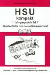 HSU kompakt 1 (Heimat und Sachkundeunterricht). 1. Jahrgangsstufe