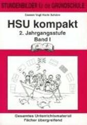 HSU kompakt (Heimat und Sachkundeunterricht). 2. Jahrgangsstufe Band