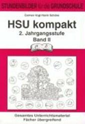 HSU kompakt 2 (Heimat und Sachkundeunterricht). 2. Jahrgangsstufe