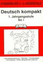 Deutsch kompakt 1. 1. Schuljahr