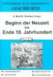 Geschichte. Beginn der Neuzeit bis Ende 18. Jahrhundert
