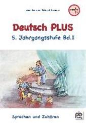 Deutsch PLUS 5. Jahrgangsstufe Bd.I
