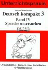 Deutsch kompakt 3. Band 4. Sprache untersuchen