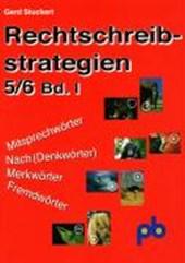 Rechtschreibstrategien 1. 5./6. Jahrgangsstufe