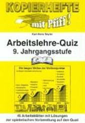 Kopierhefte mit Pfiff ! Arbeitslehre-Quiz 9. Jahrgangsstufe