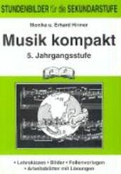Musik kompakt. 5. Jahrgangsstufe