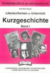 Literaturformen im Unterricht 1  Kurzgeschichte