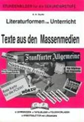 Literaturformen im Unterricht. Texte aus den Massenmedien