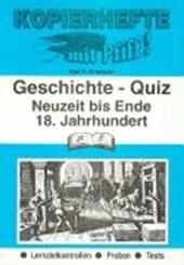 Kopierhefte mit Pfiff! Geschichte - Quiz. Neuzeit bis Ende 18. Jahrhundert
